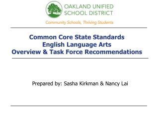 Common Core State Standards English Language Arts Overview & Task Force Recommendations