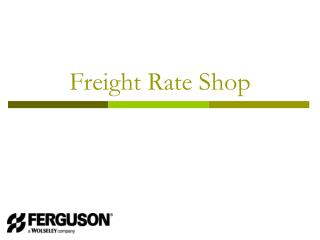 Freight Rate Shop