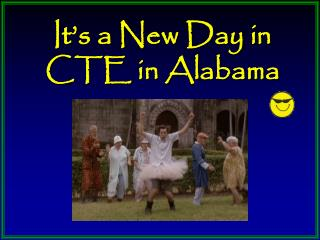 It s a New Day in CTE in Alabama