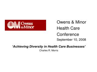 Owens & Minor Health Care  Conference September 10, 2008