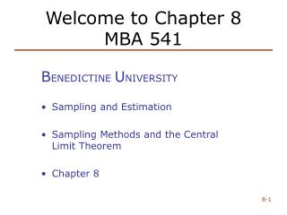 Welcome to Chapter 8 MBA 541