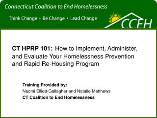 Training Provided by: Naomi Elliott-Gallagher and Natalie Matthews