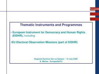Thematic Instruments and Programmes  European Instrument for Democracy and Human Rights