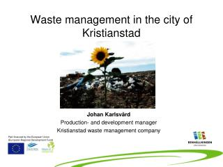 Waste management in the city of Kristianstad