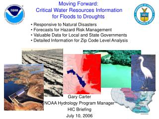 Moving Forward:  Critical Water Resources Information for Floods to Droughts