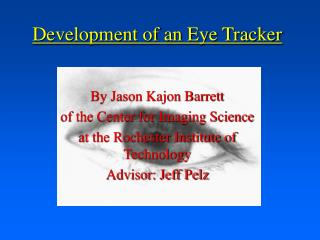 Development of an Eye Tracker