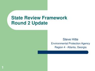 State Review Framework Round 2 Update