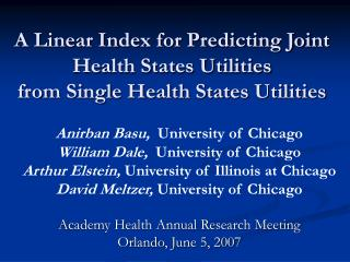 A Linear Index for Predicting Joint Health States Utilities  from Single Health States Utilities