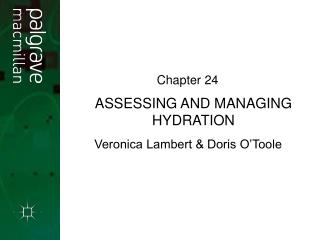 ASSESSING AND MANAGING HYDRATION