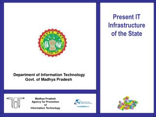 Present IT Infrastructure of the State
