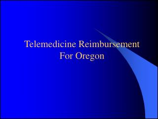 Telemedicine Reimbursement For Oregon