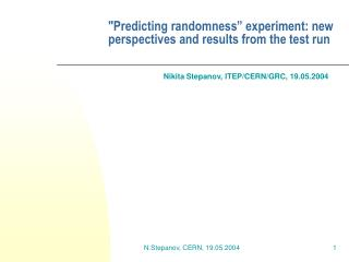 """Predicting randomness"" experiment: new perspectives and results from the test run"