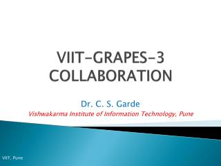 VIIT-GRAPES-3 COLLABORATION