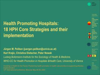 Health Promoting Hospitals: 18 HPH Core Strategies and their implementation