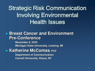 Strategic Risk Communication Involving Environmental  Health Issues