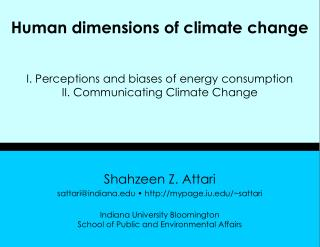 Human dimensions of climate change I. Perceptions and biases of energy consumption