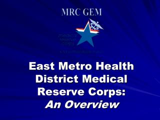 East Metro Health District Medical Reserve Corps: An Overview