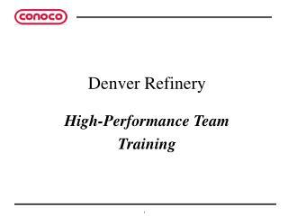 Denver Refinery