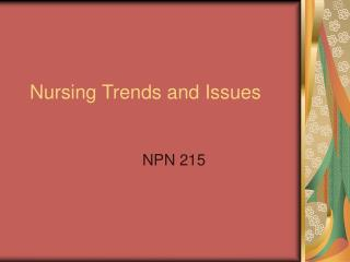 Nursing Trends and Issues