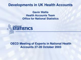 Developments in UK Health Accounts