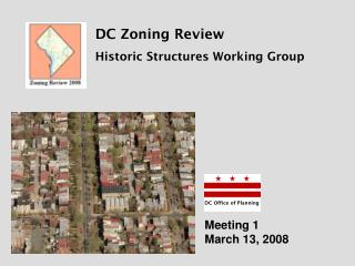 DC Zoning Review Historic Structures Working Group