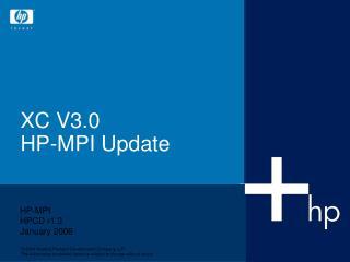 XC V3.0   HP-MPI Update