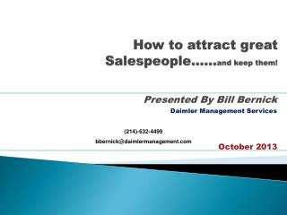 How to attract great Salespeople…… and keep them!