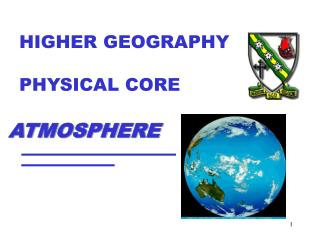 HIGHER GEOGRAPHY PHYSICAL CORE