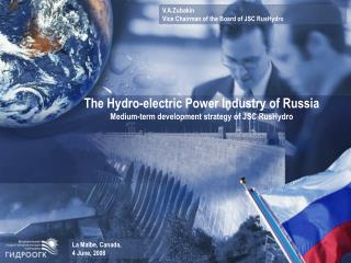 The Hydro-electric Power Industry  of Russia Medium-term development strategy of  JSC RusHydro