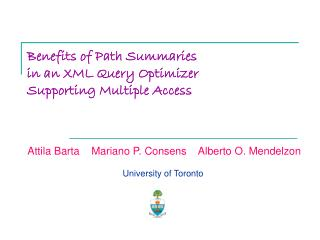 Benefits of Path Summaries  in an XML Query Optimizer  Supporting Multiple Access