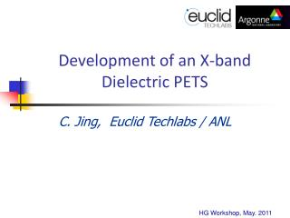 Development of an X-band Dielectric PETS