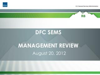 DFC SEMS MANAGEMENT REVIEW