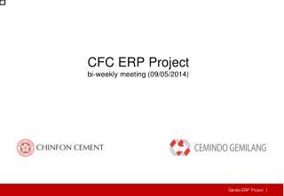 CFC  ERP Project bi-weekly meeting (09/05/2014)