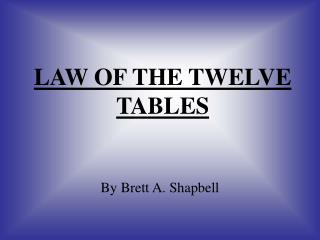 LAW OF THE TWELVE TABLES