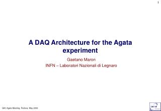 A DAQ Architecture for the Agata experiment