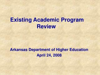 Existing Academic Program Review