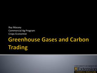 Greenhouse  Gases and Carbon Trading