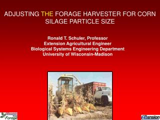 ADJUSTING  THE  FORAGE HARVESTER FOR CORN SILAGE PARTICLE SIZE