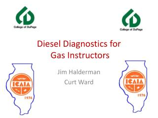 Diesel Diagnostics for  Gas Instructors