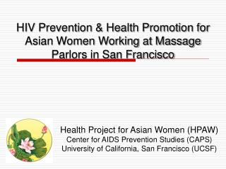HIV Prevention & Health Promotion for  Asian Women Working at Massage Parlors in San Francisco