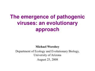 The emergence of pathogenic viruses: an evolutionary approach