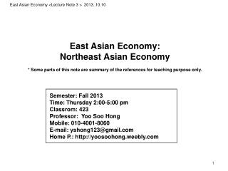 East Asian Economy:  Northeast Asian Economy
