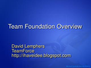 Team Foundation Overview