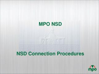 MPO NSD NSD  Connection Procedures