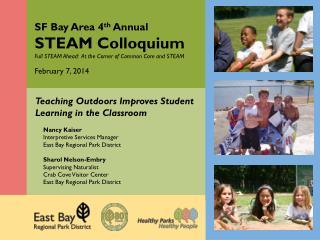 SF Bay Area 4 th  Annual STEAM Colloquium