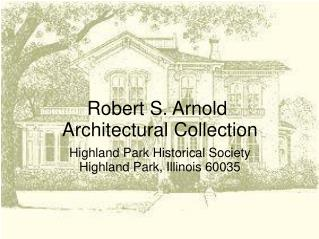 Robert S. Arnold  Architectural Collection