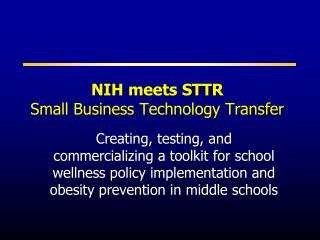 NIH meets STTR  Small Business Technology Transfer