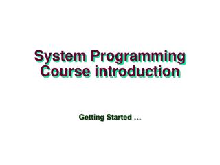 System Programming Course introduction