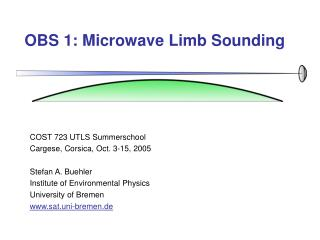 OBS 1: Microwave Limb Sounding