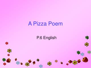 A Pizza Poem